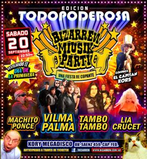 Fiesta Edición TODOPODEROSA Sabado 20 de Septiembre (Kory Megadisco – Cap. Fed.)